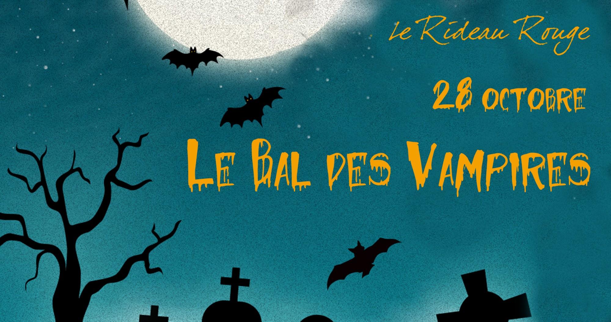 Bal des vampires le rideau rouge - Date pleine lune octobre 2017 ...